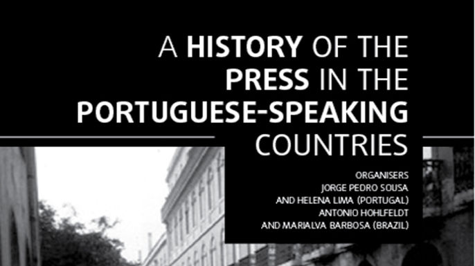 A History of the Press in the Portuguese Speaking Countries