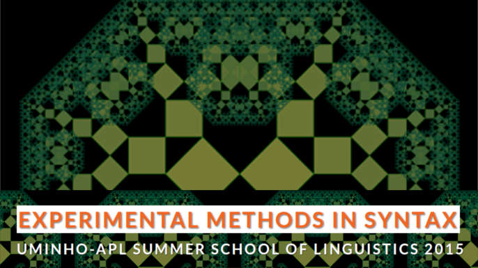 Braga | Summer School of Linguistics on Experimental Methods in Syntax