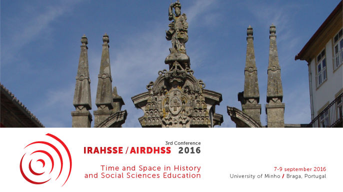3ª conferência da IRAHSSE: Teaching time and space in History and Social Sciences