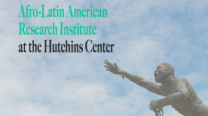 Afro-Latin American Research Institute Harvard University.