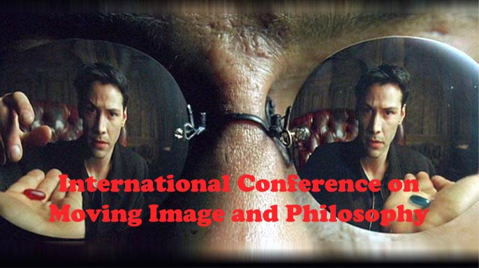 International Conference on Moving Image and Philosophy