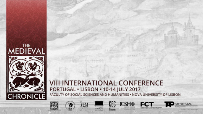"Call for Papers: 8th International Conference ""The Medieval Chronicle"". 10 a 14 de Julho, em Lisboa."