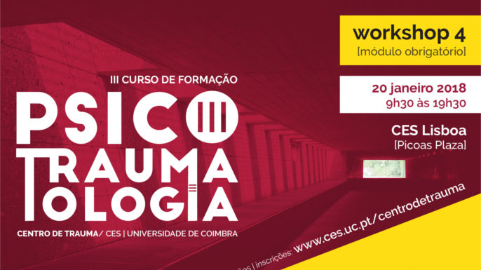 III Curso de Psicotraumatologia do Centro de Trauma/CES | Workshop 4: