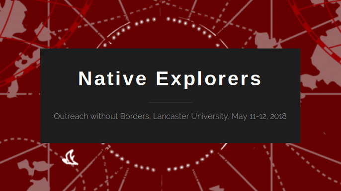 Native Explorers: Outreach without Borders