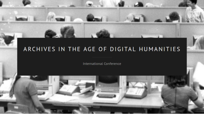 Archives in the Age of Digital Humanities 24-25 October 2018 Colégio do Espírito Santo, University of Évora