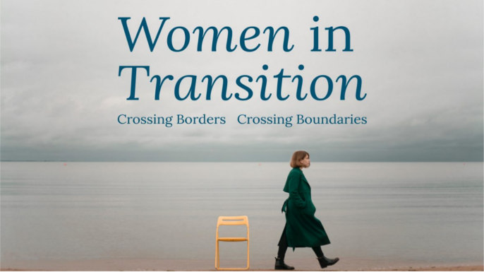 Women in Transition – Crossing Borders, Crossing Boundaries | 20, 21 and 22 September 2018 | King's College London and St Peter's College, University of Oxford