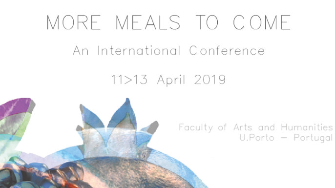 Alimentopia | More meals to come: an international conference | Faculdade de Letras da Universidade do Porto, 11 a 13 de abril de 2019