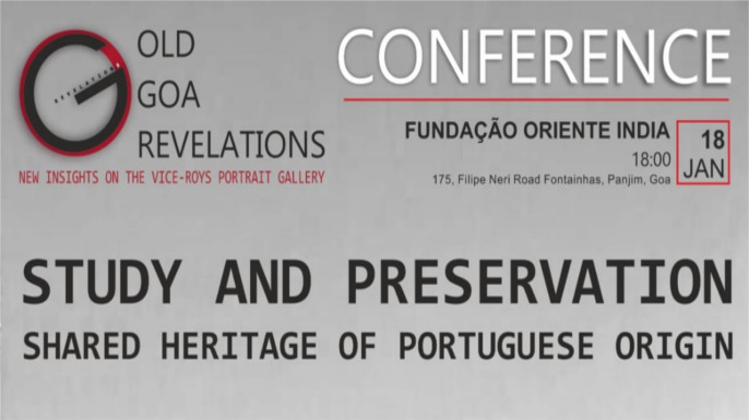 Study and preservation - Shared Heritage of Portuguese Origin Conference | 18 de Janeiro de 2019 em Goa