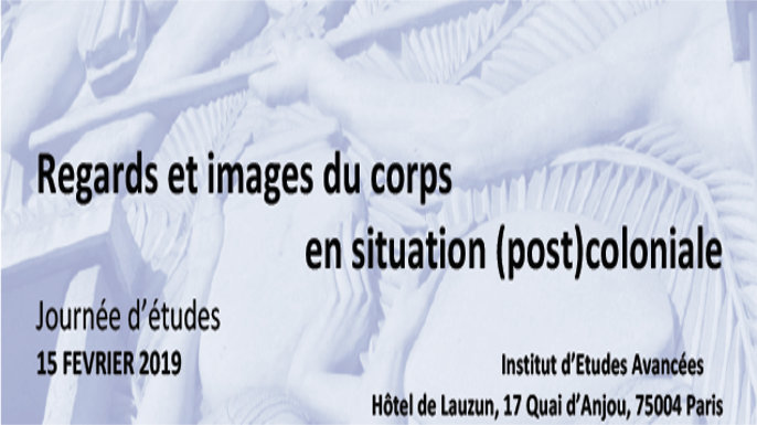 Jornada de Estudos – Regards et images du corps en situation (post)coloniale | Paris, 15 de fevereiro de 2019