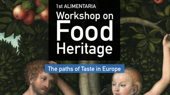 1st ALIMENTARIA Workshop on Food Heritage: The Paths of Taste in Europe | Coimbra | 4 e 5 de Abril de 2019