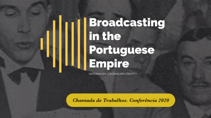 Crossing Borders with a New Medium: Radio and Imperial Identities | Lisboa, 7-8 maio 2020