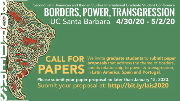 Second Latin American and Iberian Studies International Graduate Student Conference | University of California Santa Barbara, April 30, May 1 and May 2, 2020