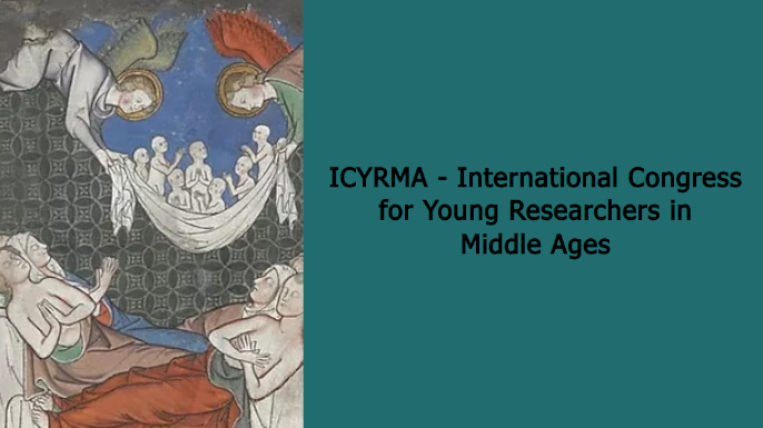 3rd International Congress for Young Researchers in Middle Ages (ICYRMA) | Évora, 12-14 novembro 2020