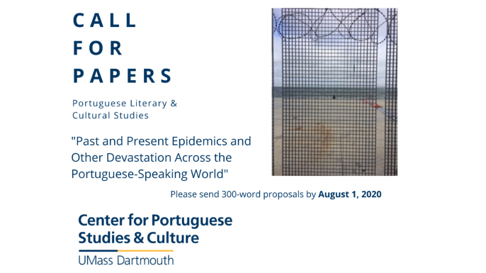 Call for Papers: Portuguese Literary & Cultural Studies Special Issue: Past and Present Epidemics and Other Devastations Across the Portuguese-Speaking World