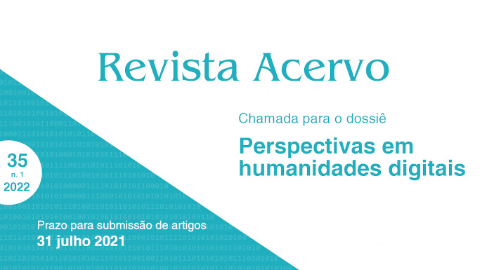 Call for papers da revista Acervo, financiada pelo Arquivo Nacional, sobre humanidades digitais