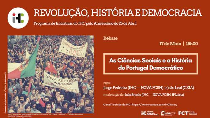 As Ciências Sociais e a História do Portugal Democrático | 17 de Maio, 15h, Canal YouTube do Instituto de História Contemporânea